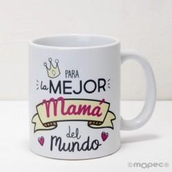 Taza cerámica Para la Mejor Mamá en caja regalo